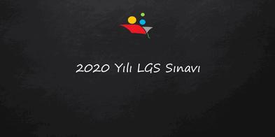 2020 Yılı Örnek LGS Soruları – Sizin İçin Derledik