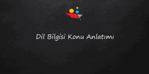 8. Sınıf Dil Bilgisi Konu Anlatımı